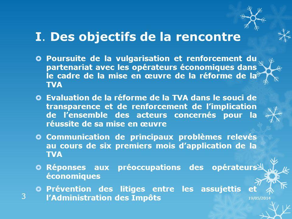 I. Des objectifs de la rencontre Poursuite de la vulgarisation et renforcement du partenariat avec les opérateurs économiques dans le cadre de la mise