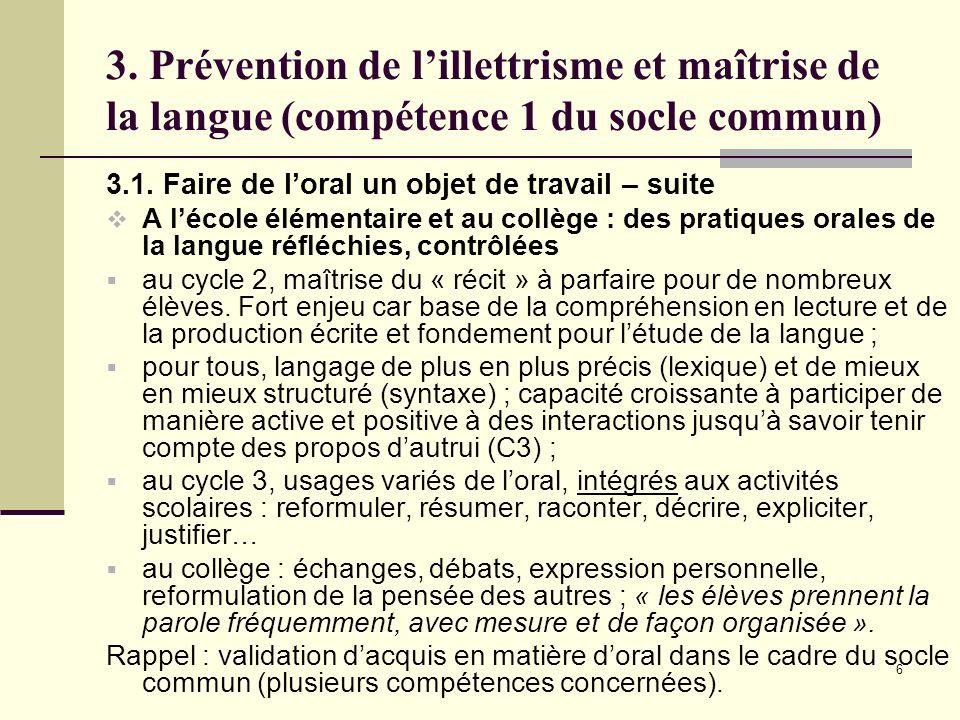 6 3. Prévention de lillettrisme et maîtrise de la langue (compétence 1 du socle commun) 3.1.