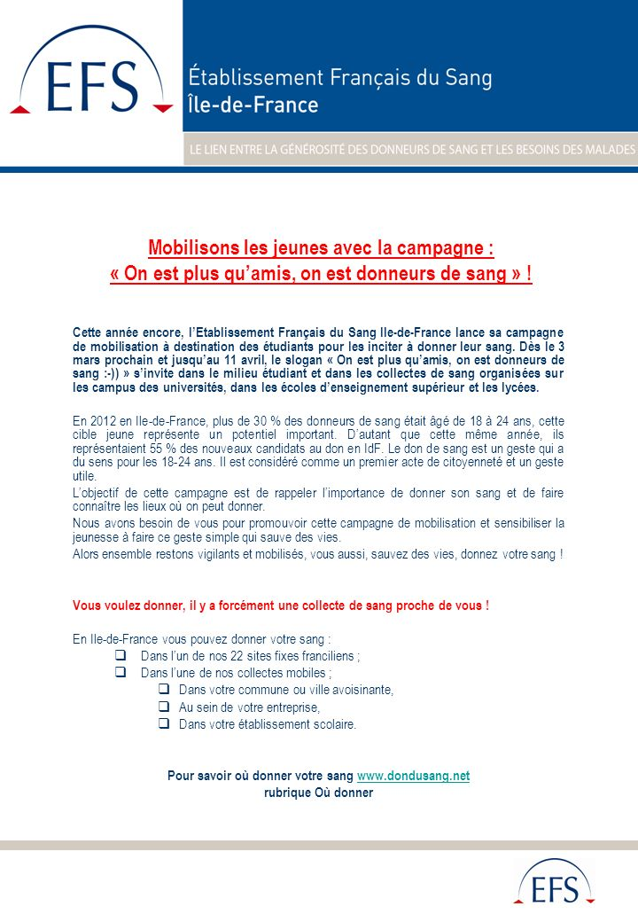 Cette année encore, lEtablissement Français du Sang Ile-de-France lance sa campagne de mobilisation à destination des étudiants pour les inciter à don