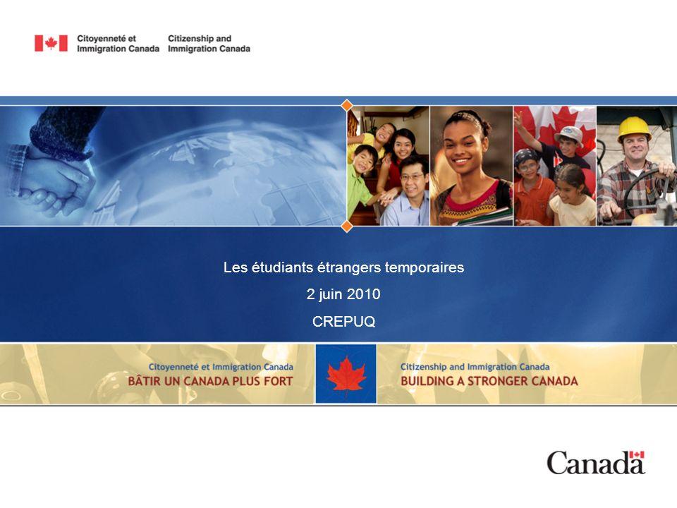 Les étudiants étrangers temporaires 2 juin 2010 CREPUQ
