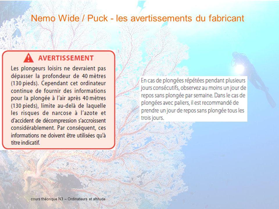 12 interne Orange cours théorique N3 – Ordinateurs et altitude Nemo Wide / Puck - les avertissements du fabricant