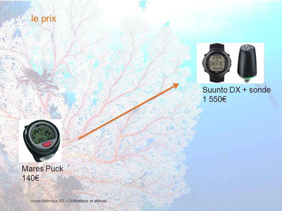 15 interne Orange cours théorique N3 – Ordinateurs et altitude le prix Mares Puck 140 Suunto DX + sonde 1 550