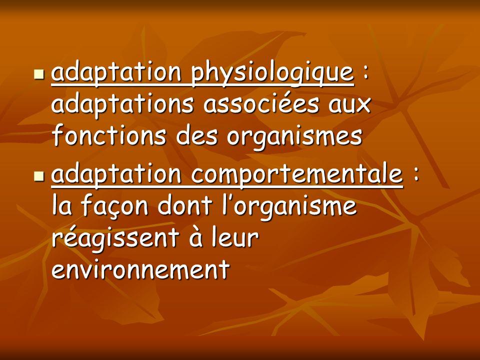 adaptation physiologique : adaptations associées aux fonctions des organismes adaptation physiologique : adaptations associées aux fonctions des organ