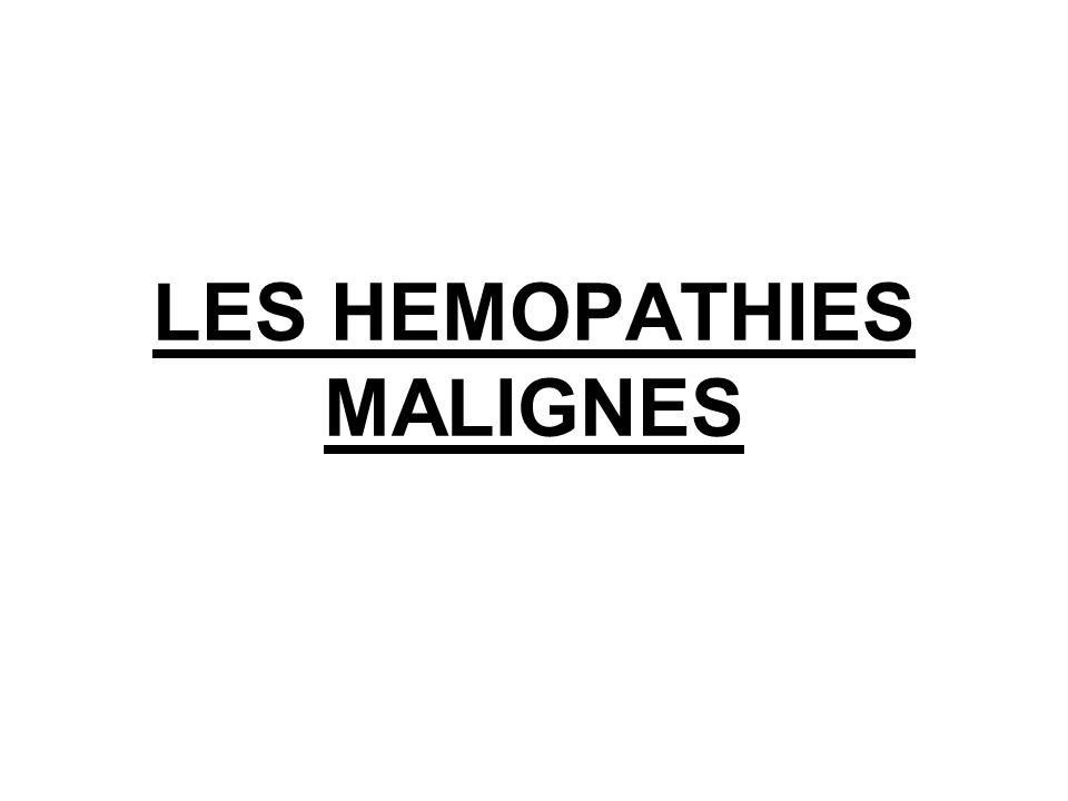 LES HEMOPATHIES MALIGNES