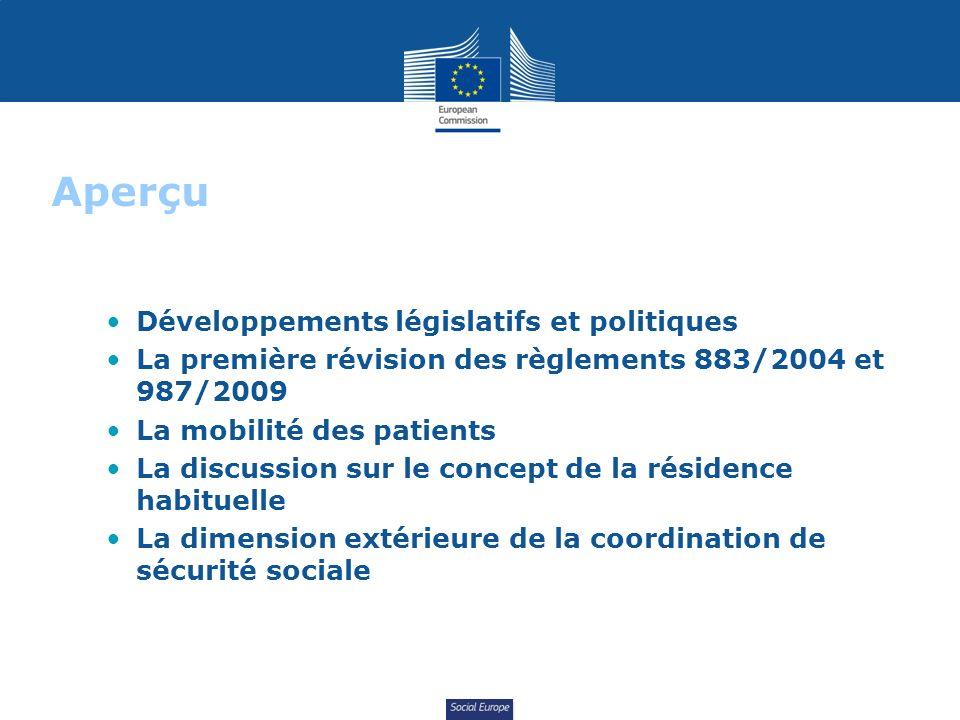 Social Europe Développements législatifs et politiques La première révision des règlements 883/2004 et 987/2009 La mobilité des patients La discussion