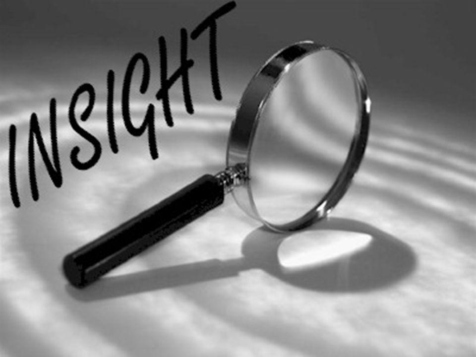 Insight linsight est un terme anglais sans équivalence en français Ce terme sest généralisé depuis plusieurs années dans la littérature anglo-saxone pour désigner la perception par le patient de sa maladie, sa clairvoyance au sujet de ses troubles.