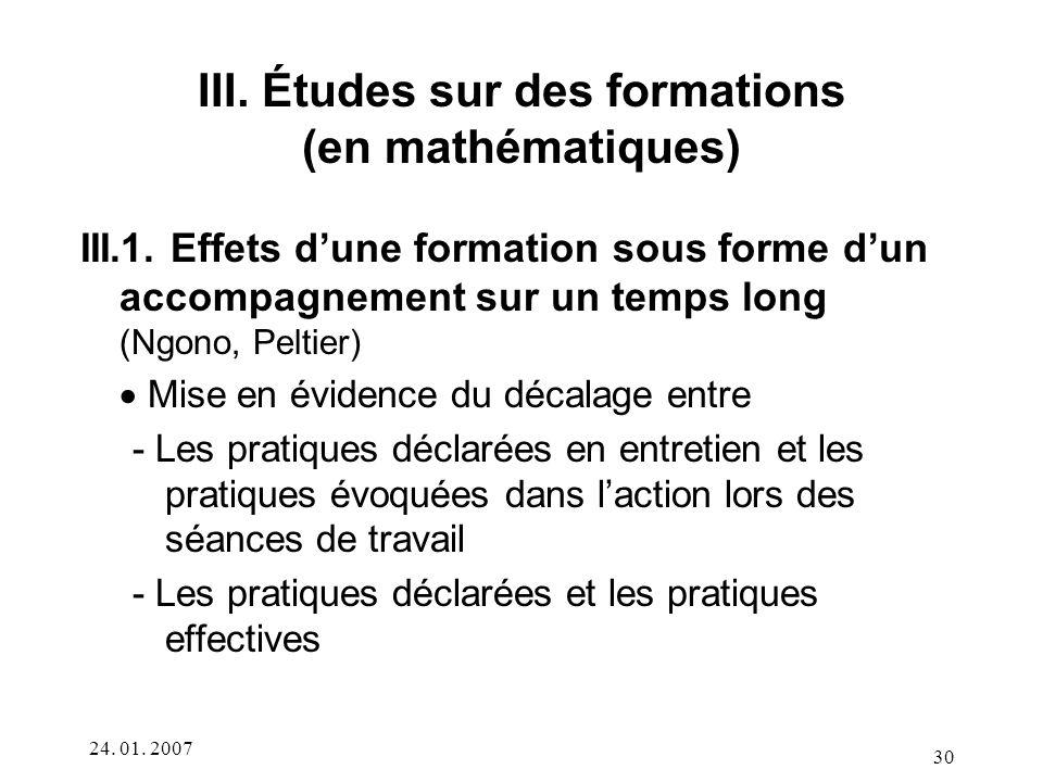 24.01. 2007 30 III. Études sur des formations (en mathématiques) III.1.