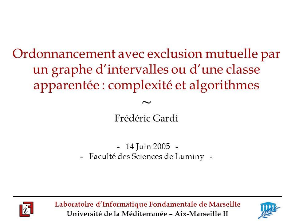 Laboratoire dInformatique Fondamentale de Marseille Université de la Méditerranée – Aix-Marseille II Condition : le graphe G des conflits admet une coloration où chaque couleur apparaît au moins k fois.