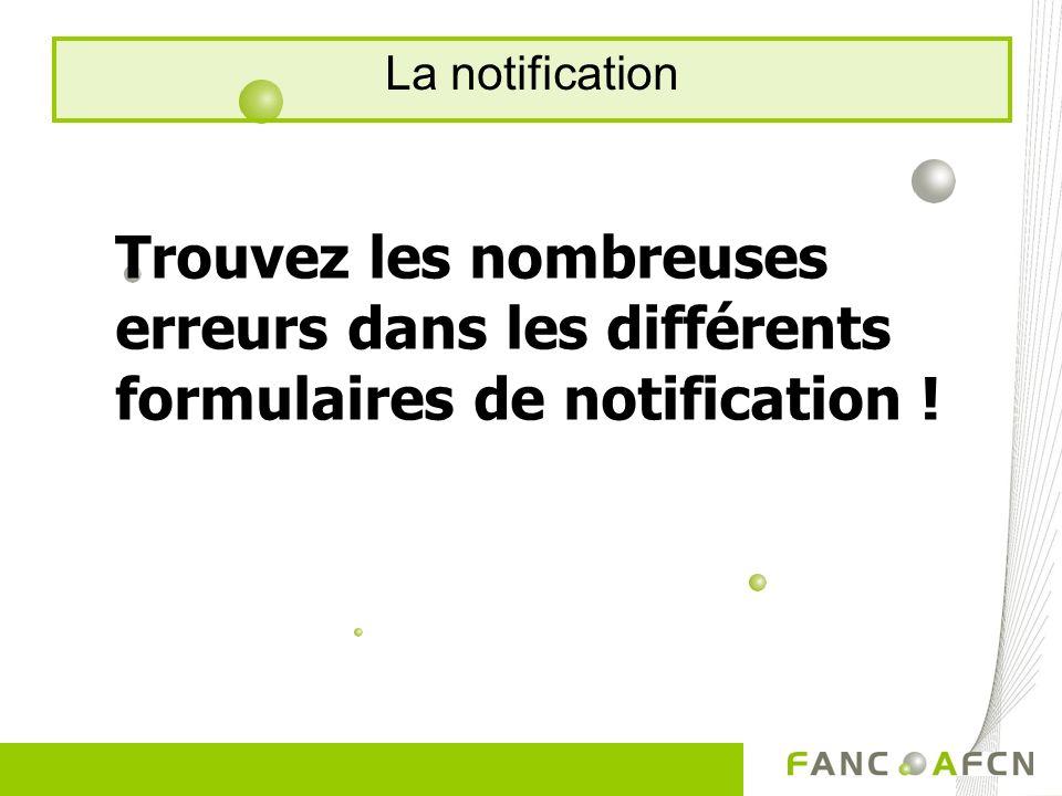 Trouvez les nombreuses erreurs dans les différents formulaires de notification !