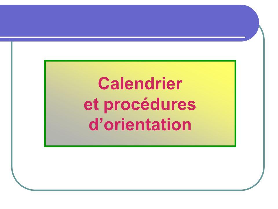 Calendrier et procédures dorientation