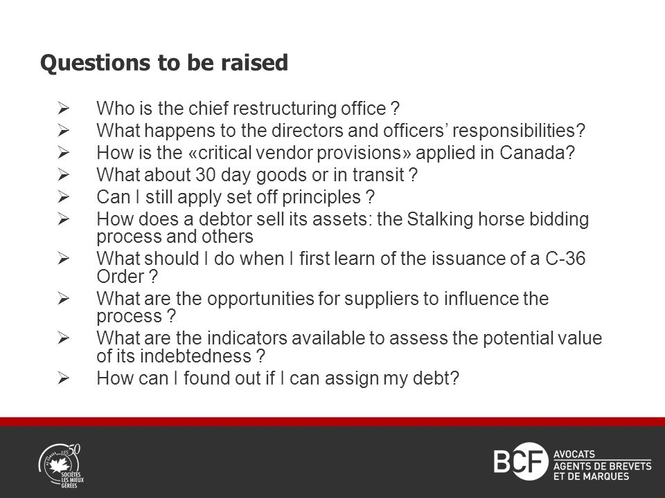 Questions to be raised Who is the chief restructuring office .