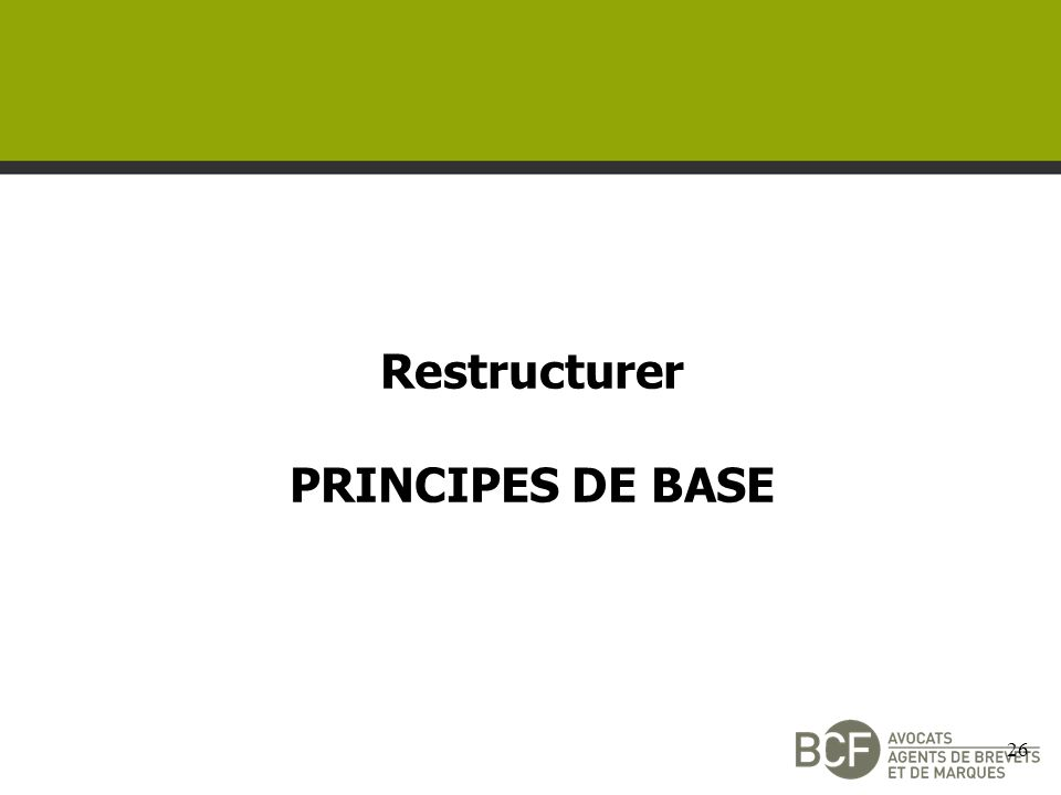 Restructurer PRINCIPES DE BASE 26