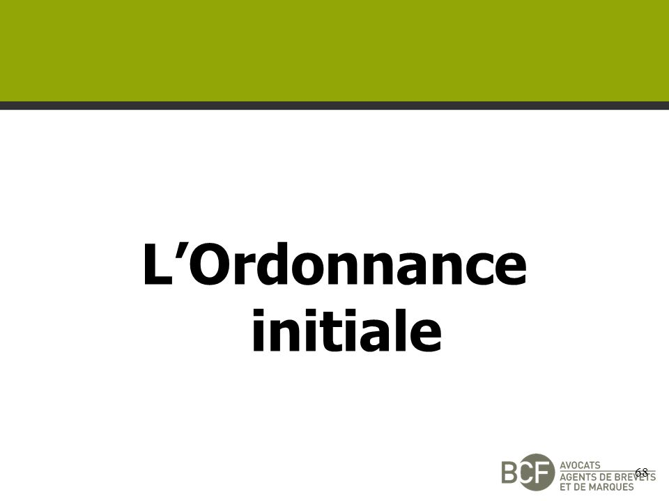 LOrdonnance initiale 68