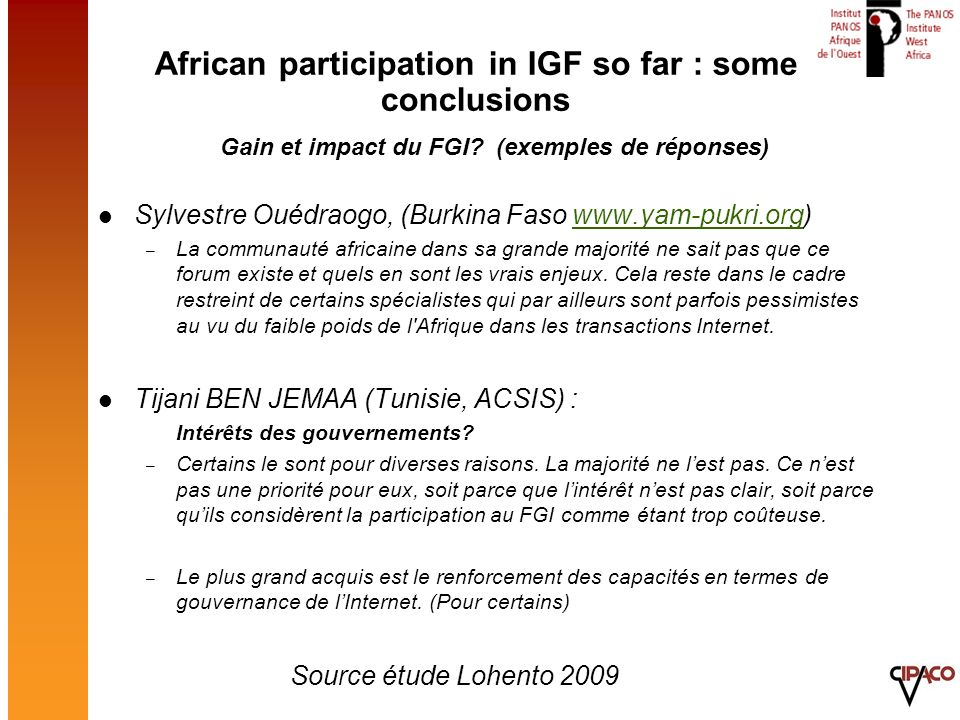 Sylvestre Ouédraogo, (Burkina Faso www.yam-pukri.org)www.yam-pukri.org – La communauté africaine dans sa grande majorité ne sait pas que ce forum exis