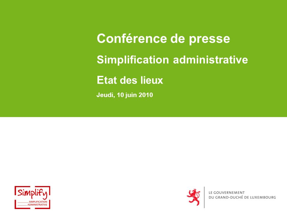 Conférence de presse Simplification administrative E tat des lieux Jeudi, 10 juin 2010