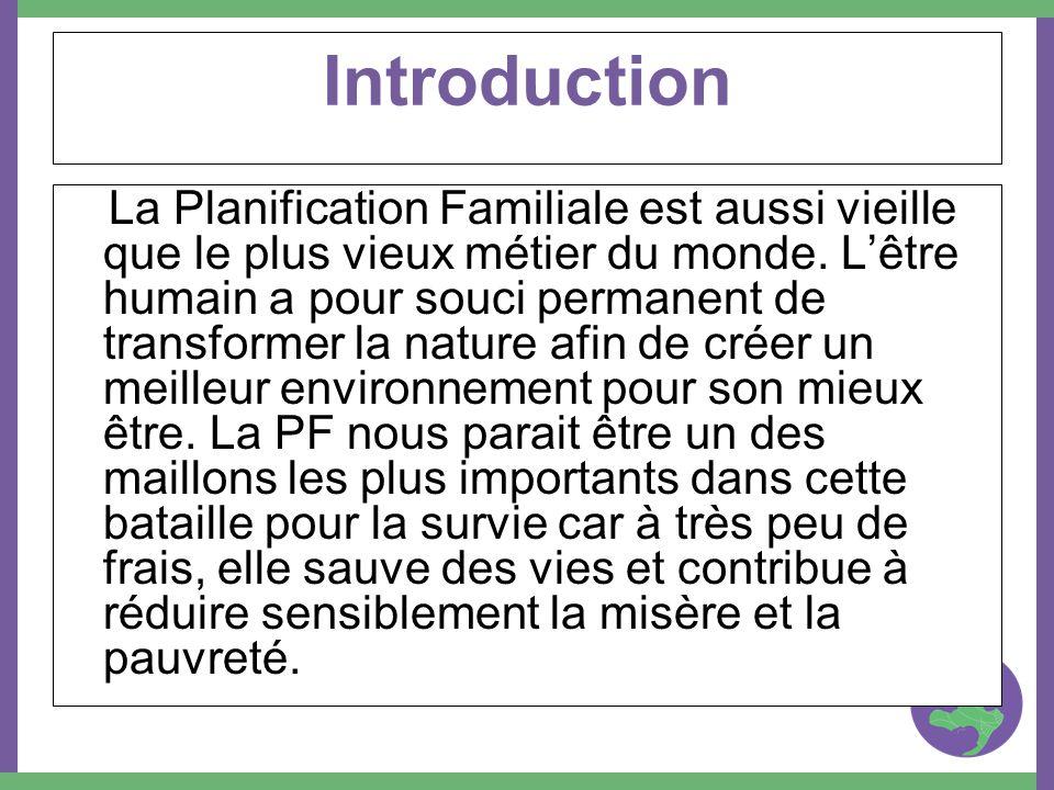 Les différents moyens de contraception Les méthodes traditionnelles –Labstinence périodique –Le retrait –Laménorrhée de la lactation (94% des femmes au Mali) –Labstinence prolongée