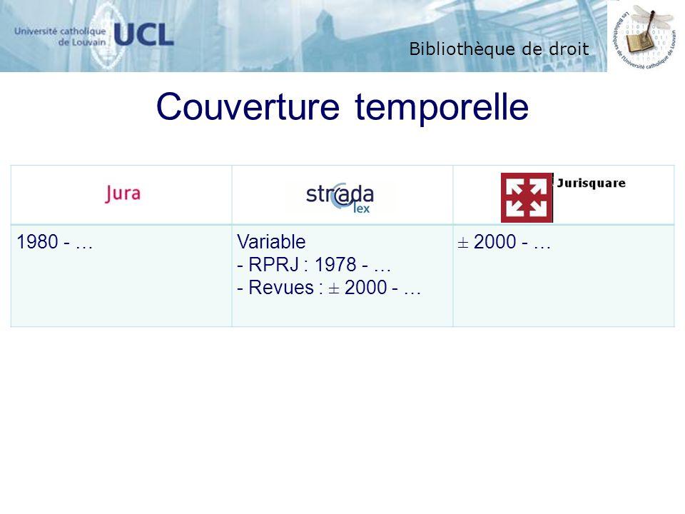 Bibliothèque de droit Couverture temporelle 1980 - …Variable - RPRJ : 1978 - … - Revues : ± 2000 - … ± 2000 - …