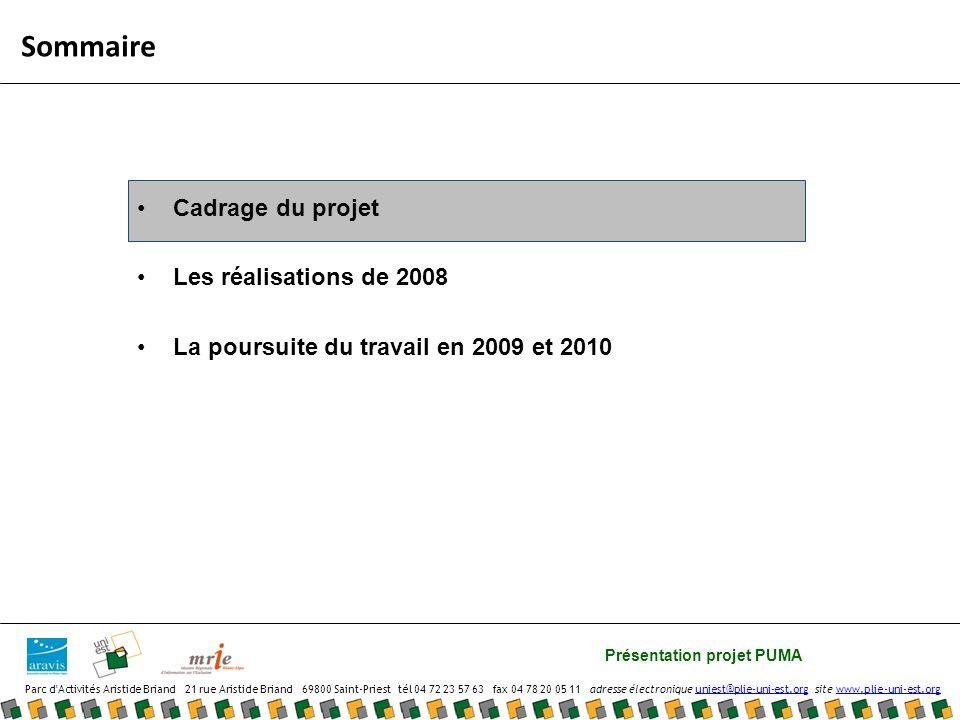 Présentation projet PUMA Parc d Activités Aristide Briand 21 rue Aristide Briand 69800 Saint-Priest tél 04 72 23 57 63 fax 04 78 20 05 11 adresse électronique uniest@plie-uni-est.org site www.plie-uni-est.orguniest@plie-uni-est.orgwww.plie-uni-est.org Les pistes de travail pour 2009 et 2010 Maintenir le groupe mixé Proposer une formation au tutorat dans les entreprises Faire évoluer les modes de recrutement et dintégration (SecuriseRa) Un groupe permanent ressource pour : appuyer les acteurs du territoire créer de nouveaux outils, des formations, des sensibilisations aider les DE à préparer leurs entretiens, les entreprises à comprendre la logique de lautre, les intermédiaires à présenter leurs services Une formation de tuteurs pensée par Uni-est, Aravis et la Mrie : prendre en compte les besoins des employeurs, lapport des intermédiaires et les spécificités des DE faire dialoguer sans stigmatiser Action proposée dans le cadre du dispositif SecuriseRa: prendre en compte les besoins des employeurs, lapport des intermédiaires et les spécificités des DE faire dialoguer sans stigmatiser Autres outils Développer des outils comme : « itinéraire pour lemploi », une charte de coopération, des fiches pour accompagner la rencontre et lintégration des entreprises