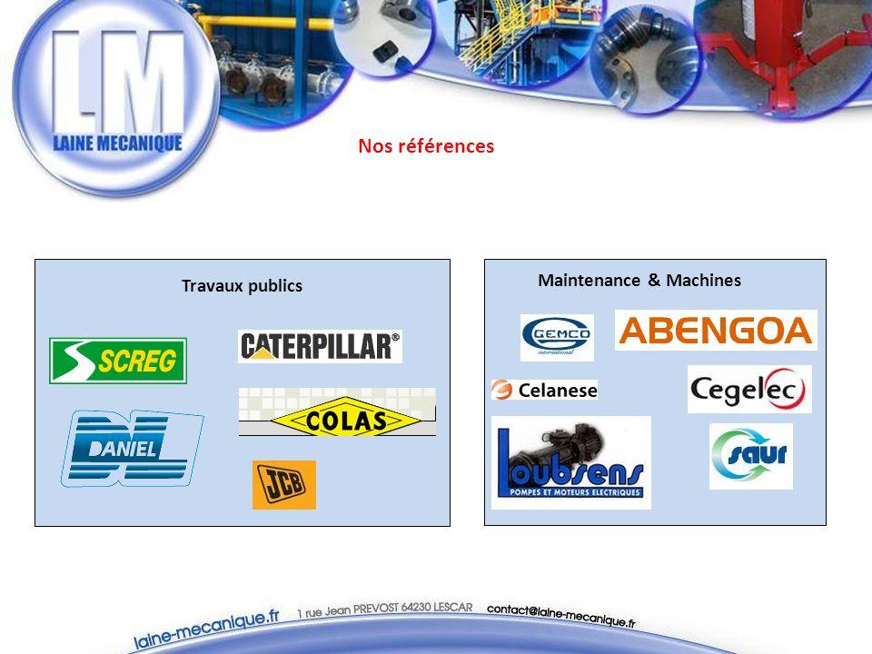 Nos références Travaux publics Maintenance & Machines