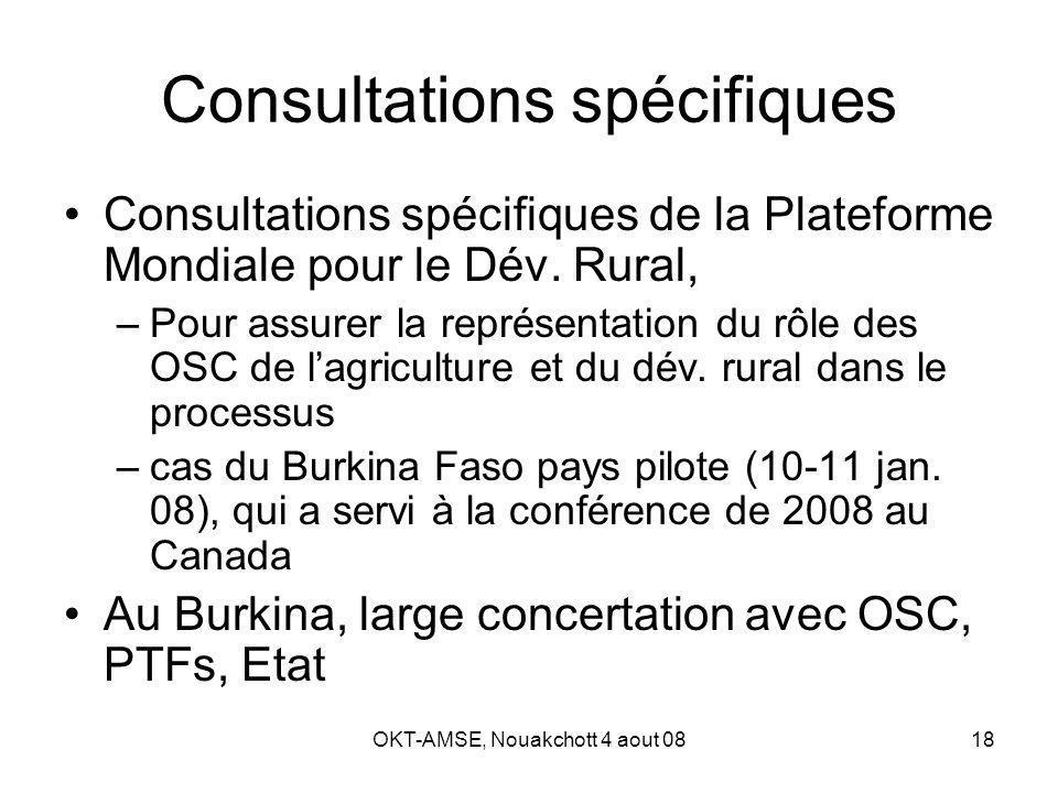 OKT-AMSE, Nouakchott 4 aout 0818 Consultations spécifiques Consultations spécifiques de la Plateforme Mondiale pour le Dév.