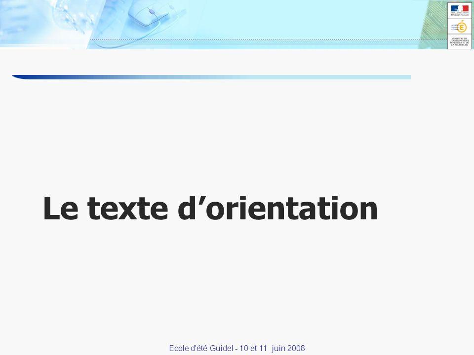 8 Le texte dorientation Ecole d été Guidel - 10 et 11 juin 2008