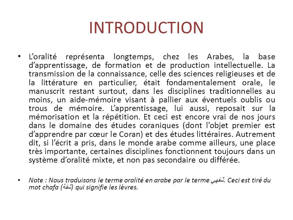 Lécriture (al- a wa l-kitāba) Ibn aldūn, dans deux chapitres de sa célèbre Muqaddima, évoque longuement les rapports et les différences entre langage parlé et langage écrit.