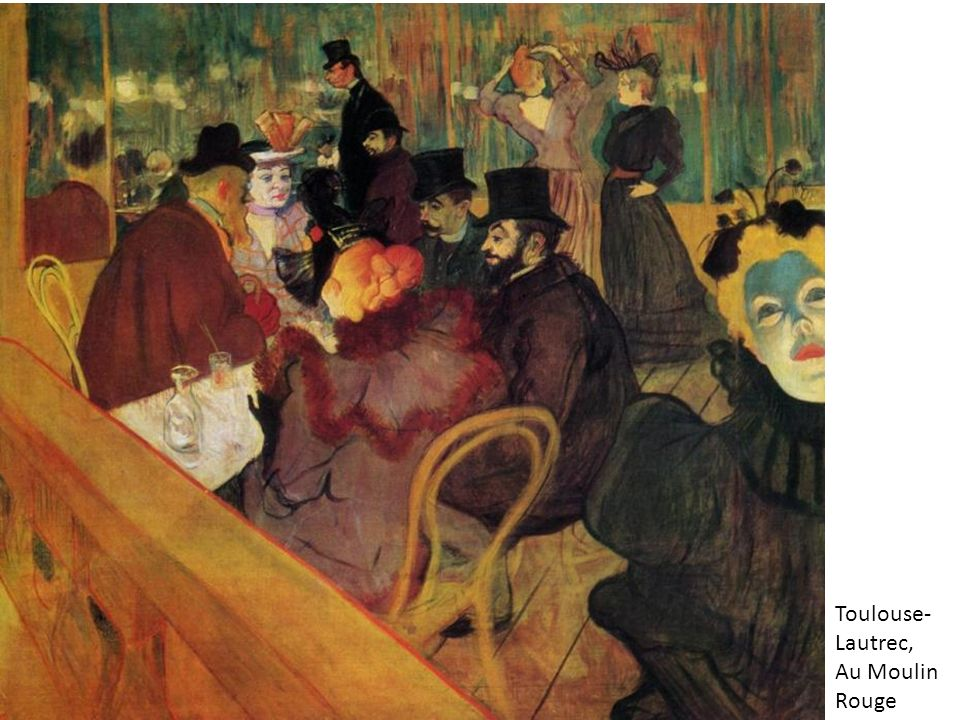 Toulouse- Lautrec, Au Moulin Rouge