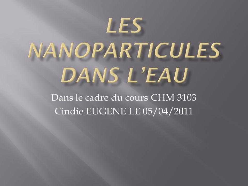 Dans le cadre du cours CHM 3103 Cindie EUGENE LE 05/04/2011