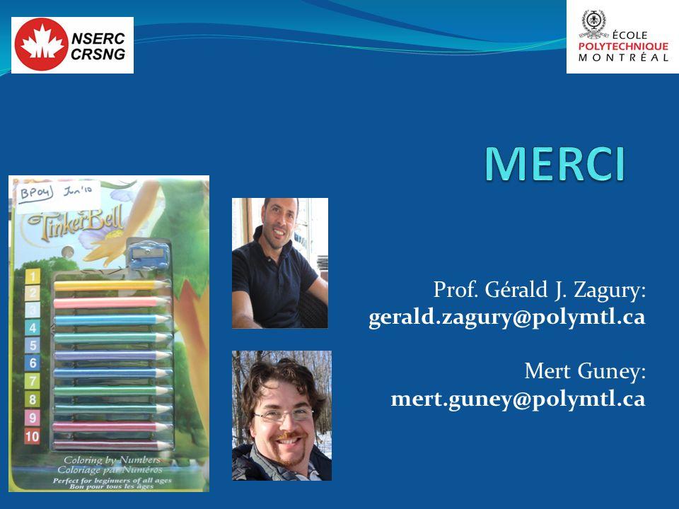 Prof. Gérald J. Zagury: gerald.zagury@polymtl.ca Mert Guney: mert.guney@polymtl.ca