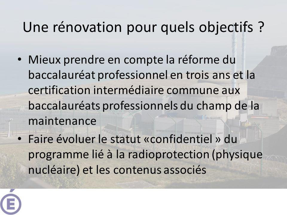 Une rénovation pour quels objectifs ? Mieux prendre en compte la réforme du baccalauréat professionnel en trois ans et la certification intermédiaire