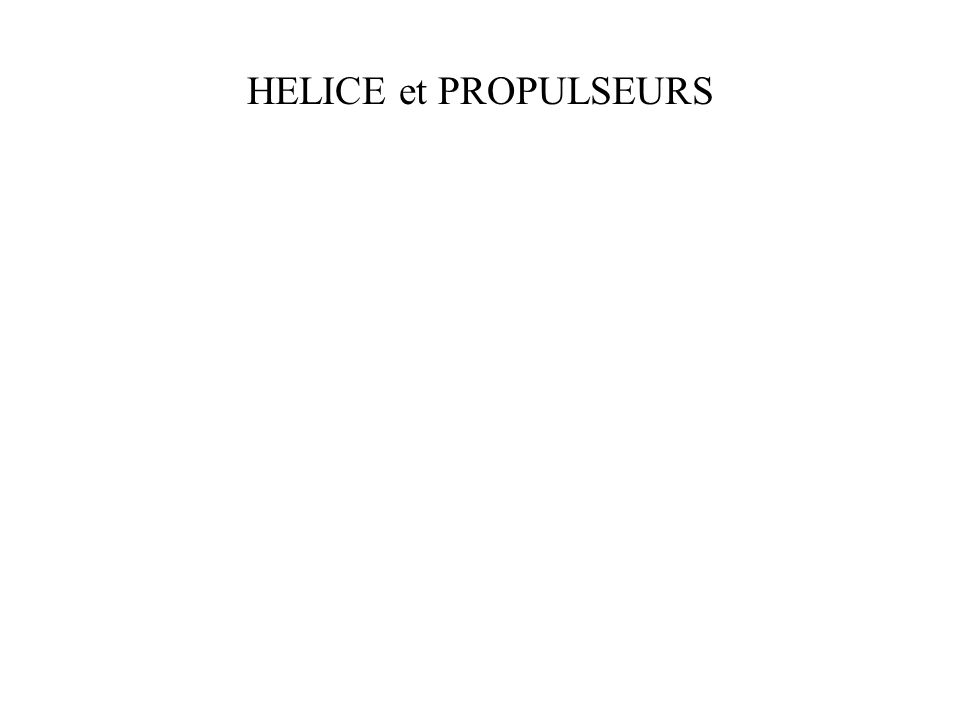 HELICE et PROPULSEURS