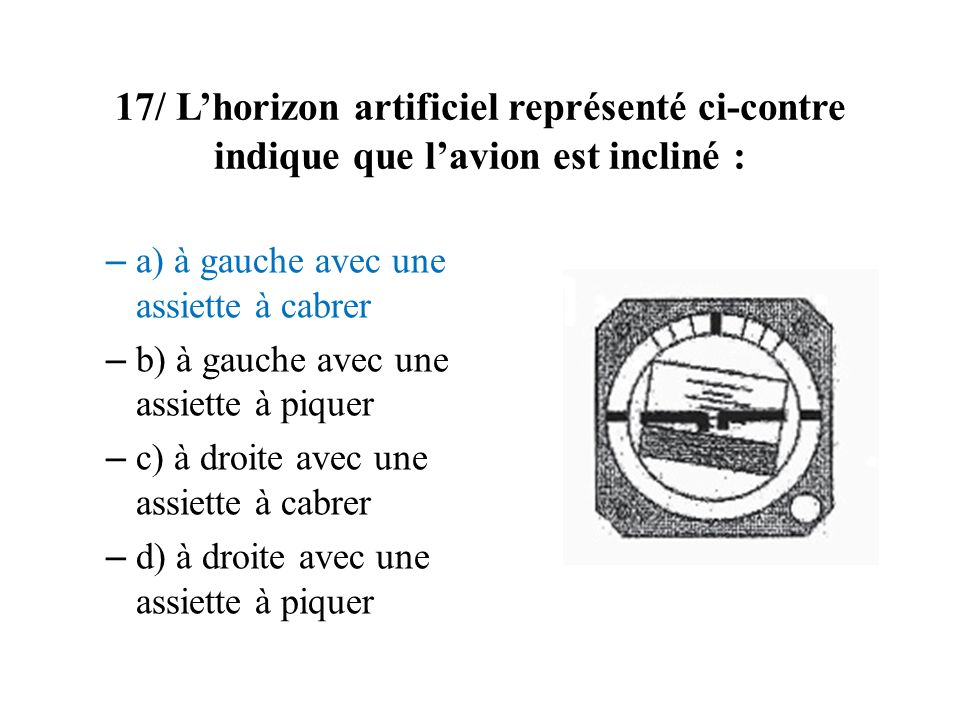 18/ La VNE signifie : – a) la vitesse à ne jamais dépasser – b) la vitesse normale dexploitation – c) la vitesse en nœuds – d) la vitesse maximale volets sortis