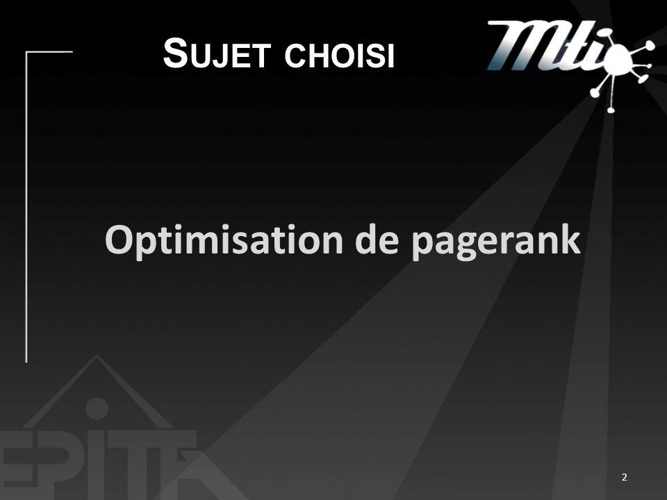 S UJET CHOISI Optimisation de pagerank 2