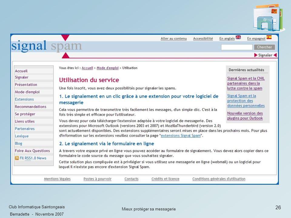 26 Club Informatique Saintongeais Bernadette - Novembre 2007 Mieux protéger sa messagerie