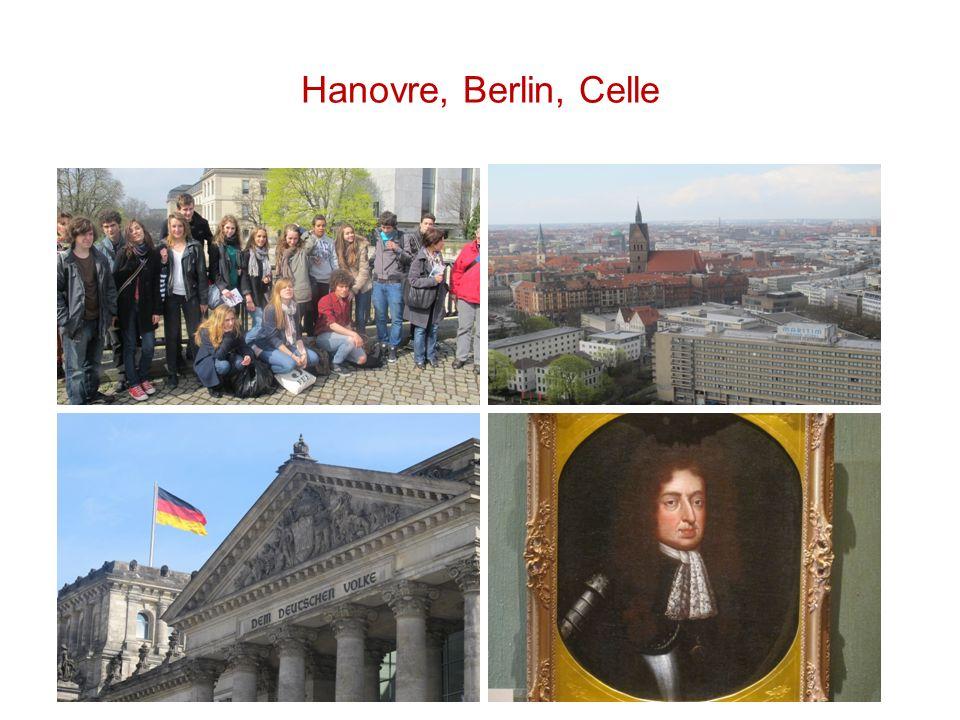 Hanovre, Berlin, Celle