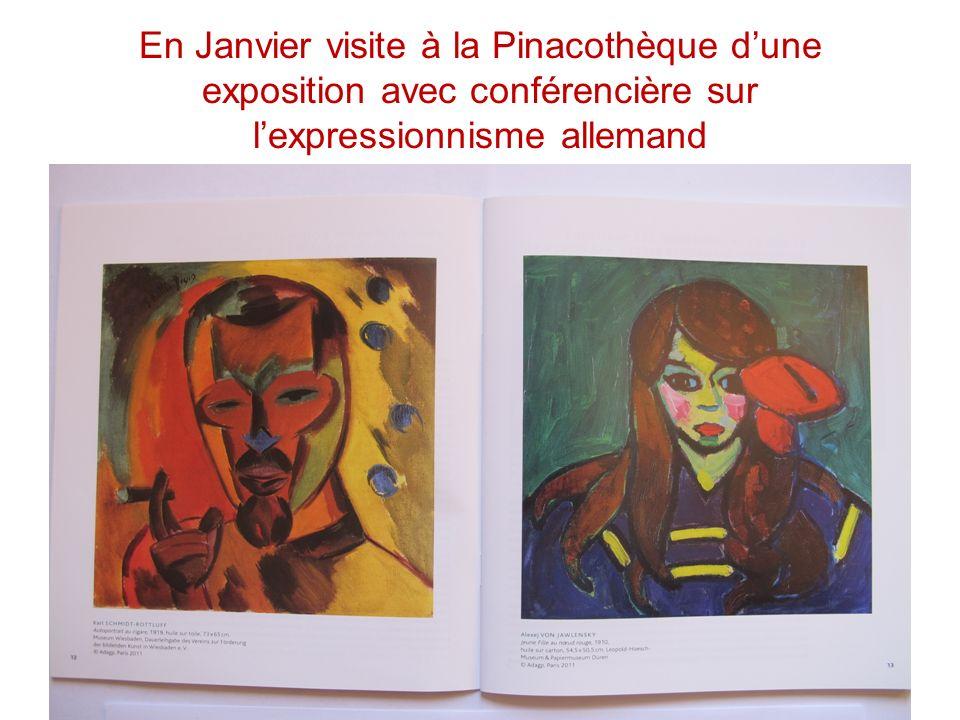 En Janvier visite à la Pinacothèque dune exposition avec conférencière sur lexpressionnisme allemand