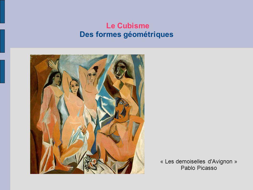 « Les demoiselles d'Avignon » Pablo Picasso