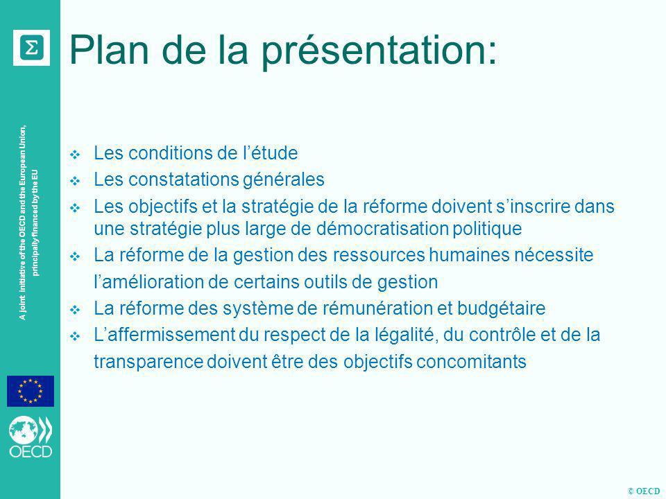 © OECD A joint initiative of the OECD and the European Union, principally financed by the EU D) Laffermissement du respect de la légalité, le contrôle et la transparence doivent être des objectifs concomitants Lobligation de rendre compte doit être renforcée.