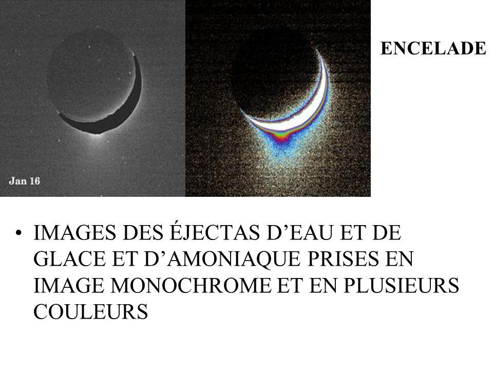 ENCELADE IMAGES DES ÉJECTAS DEAU ET DE GLACE ET DAMONIAQUE PRISES EN IMAGE MONOCHROME ET EN PLUSIEURS COULEURS