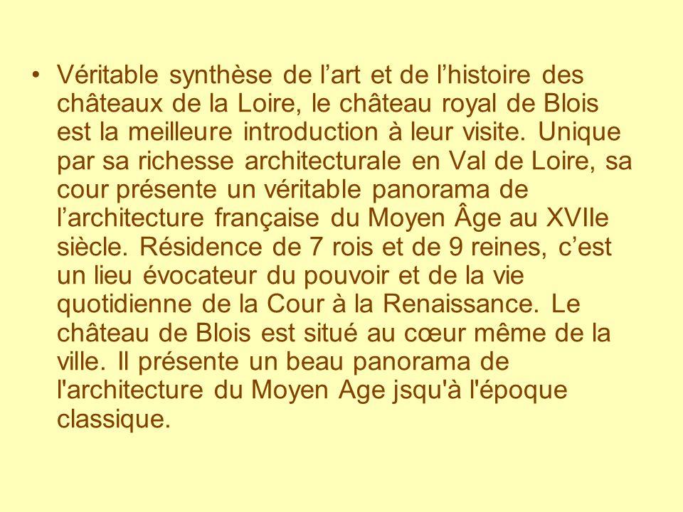 Le château de Blois, tel qu il peut être admiré de nos jours, est principalement constitué de trois ailes où se mêlent les styles gothique, Renaissance et Classique, même si des traces subsistent du château du Moyen Age.