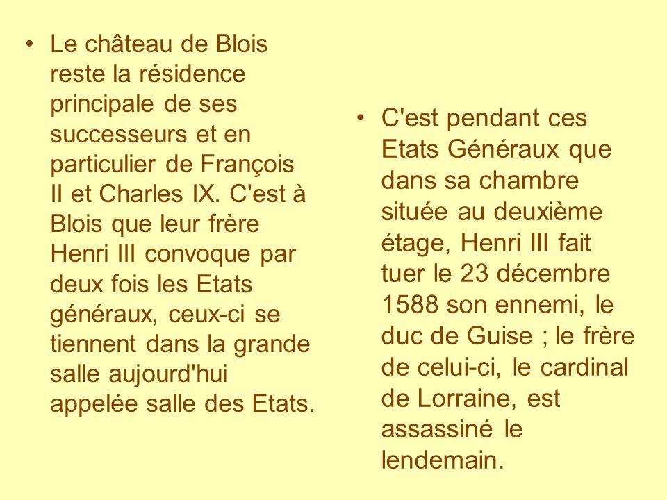 Les sources http://www.visite-au-chateau.com/blois/blois-2.jpg http://fr.wikipedia.org/wiki/Louis_XII_de_France http://www.bretagnenet.com/strobinet/barzaz/anneb.jpg http://www.shafe.co.uk/crystal/images/lshafe/Clouet_Francois_I_1520s.jpg http://enviedhistoire.canalblog.com/images/claude.jpg http://www.ac- strasbourg.fr/pedago/lettres/Victor%20Hugo/Notes/Francois_II.htmhttp://www.ac- strasbourg.fr/pedago/lettres/Victor%20Hugo/Notes/Francois_II.htm http://genealogie-deruy.ifrance.com/images/charles9.jpg http://souverainsdelafrance.s.o.pic.centerblog.net/tnbtv58q.jpg http://www.migrations.fr/images/Louis_XIII.jpg http://www.mairie-doullens.fr/zone1/iso_album/gaston-d%27orleans_200x0.jpg http://fr.wikipedia.org/wiki/Fichier:Louis-Philippe,_roi_des_Fran%C3%A7ais.jpg http://www.christophemouton.com/LOIR-ET-CHER-41-Loire-Valley/Chateau-de- Blois/Chateau-de-Blois-Exterieurs/4882346_zat4Y#291182948_Xcya3-A-LBhttp://www.christophemouton.com/LOIR-ET-CHER-41-Loire-Valley/Chateau-de- Blois/Chateau-de-Blois-Exterieurs/4882346_zat4Y#291182948_Xcya3-A-LB http://www.christophemouton.com/LOIR-ET-CHER-41-Loire-Valley/Chateau-de- Blois/Chateau-de-Blois-Exterieurs/4882346_zat4Y#291183127_PpbN3http://www.christophemouton.com/LOIR-ET-CHER-41-Loire-Valley/Chateau-de- Blois/Chateau-de-Blois-Exterieurs/4882346_zat4Y#291183127_PpbN3 http://www.visite-au-chateau.com/blois/chambre-royale.jpg http://www.visite-au-chateau.com/blois/salle-etats.jpg