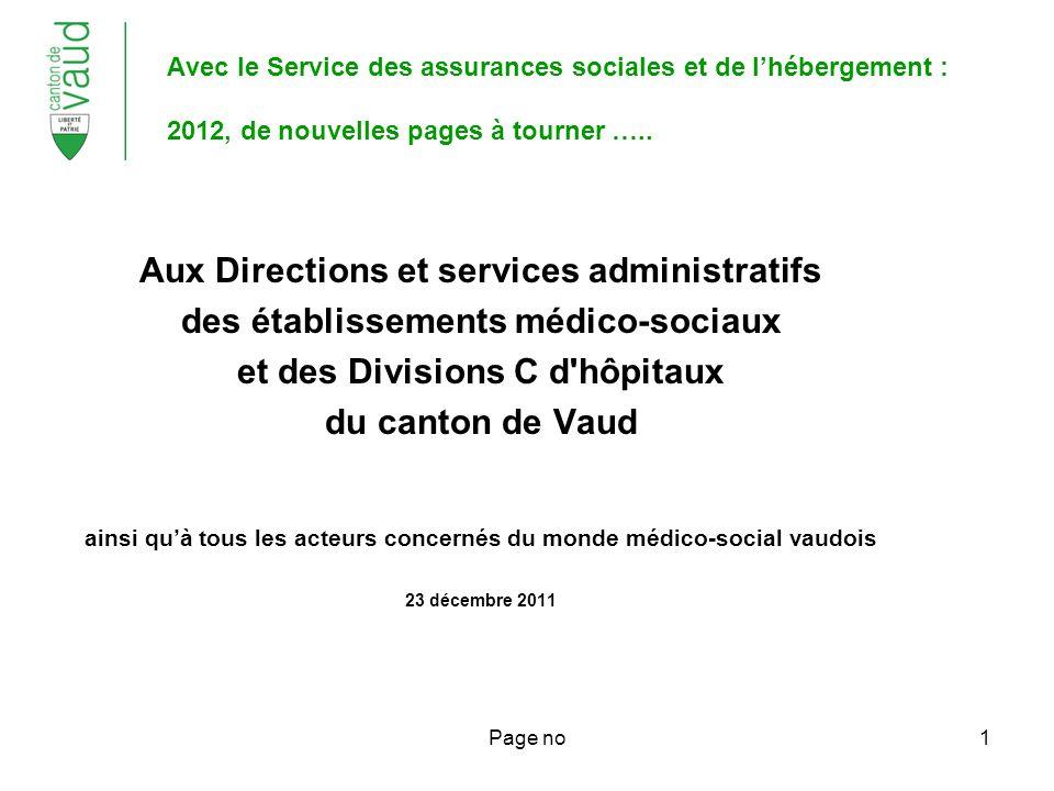 Page no1 Avec le Service des assurances sociales et de lhébergement : 2012, de nouvelles pages à tourner …..
