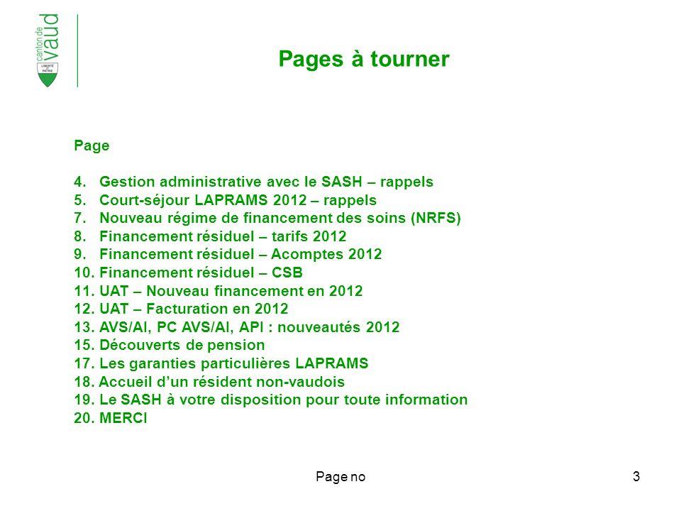 Page no3 Page 4. Gestion administrative avec le SASH – rappels 5.