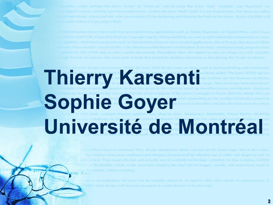 2 Thierry Karsenti Sophie Goyer Université de Montréal