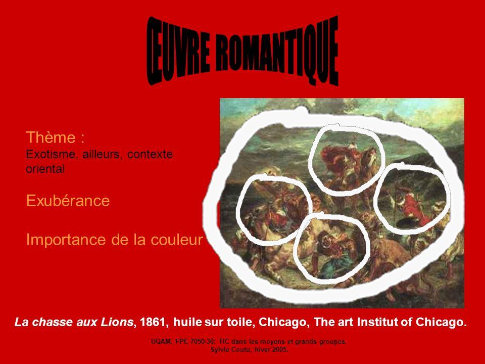 Thème : Exotisme, ailleurs, contexte oriental Exubérance Importance de la couleur La chasse aux Lions, 1861, huile sur toile, Chicago, The art Institu