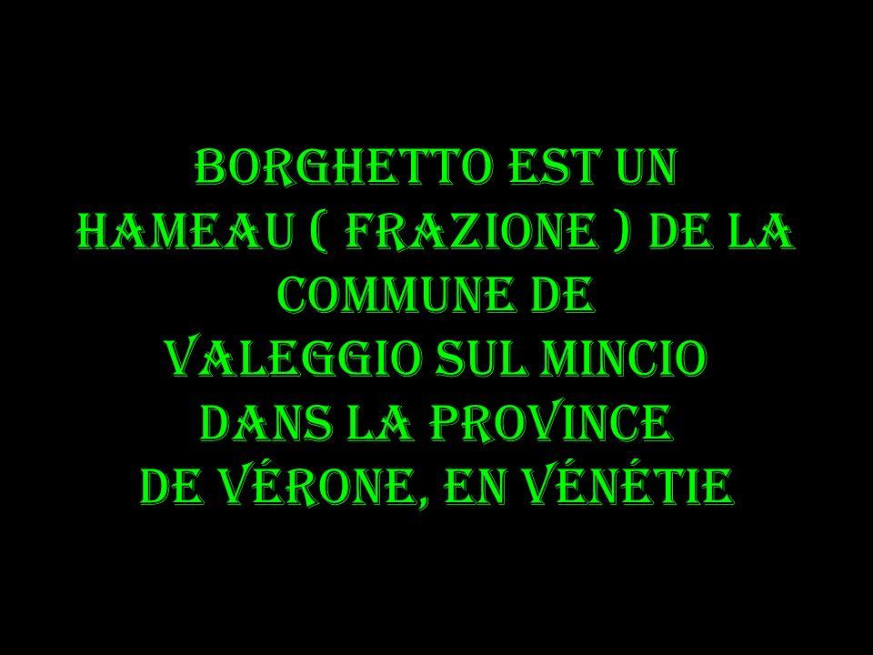 La fête du noeud dAmour ( Festa del Nodo dAmore ) le 3me mardi de juin: une table de 650 m de long est dressée sur le pont Visconti et des tortellini ( spécialité de Valeggio ) sont servis à plus de 4000 personnes
