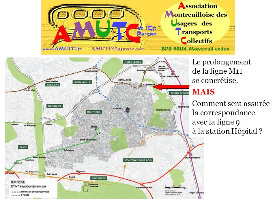 Le prolongement de la ligne M11 se concrétise. MAIS Comment sera assurée la correspondance avec la ligne 9 à la station Hôpital ?