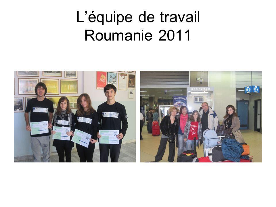 Léquipe de travail Roumanie 2011