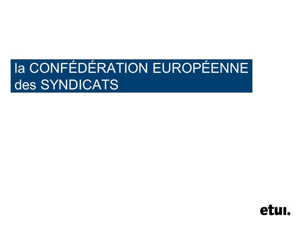 2 la CES faire entendre la voix des travailleurs à l échelle européenne de gouvernance pour plus dEurope sociale