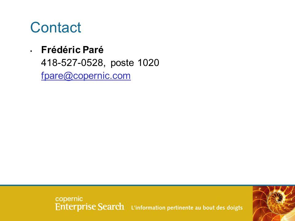 Contact Frédéric Paré 418-527-0528, poste 1020 fpare@copernic.com fpare@copernic.com